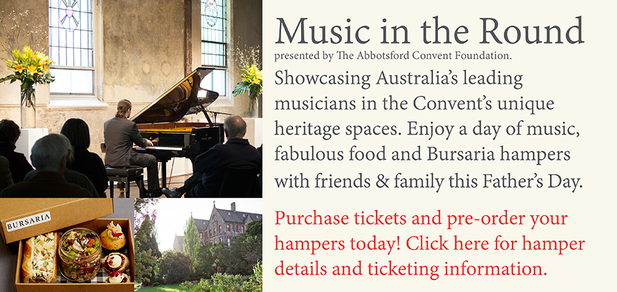 Final-Music-in-the-Round-Bursaria-hampers-Fathers-Day-2016-The-Abbostsford-Convent